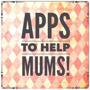 Apps for mums