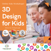 3D Design for Kids!!