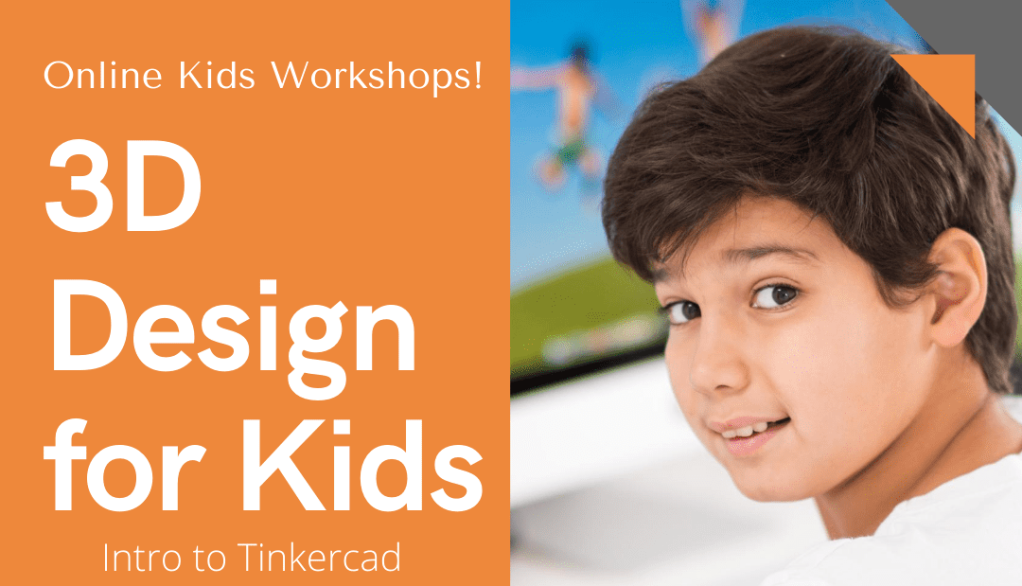 Tinkercad 3D design kids workshops design